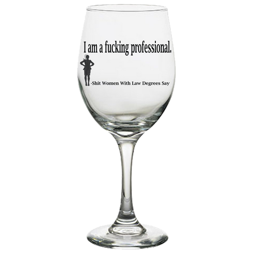 Fucking Professional White Wine Glass Laser Etched