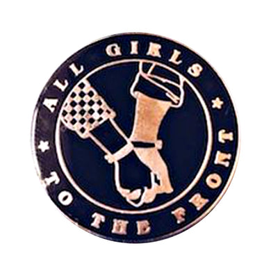All Girls to the Front Enamel Pin