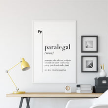 Load image into Gallery viewer, Paralegal (noun) someone who solves a problem you did not know you had in a way you do not understand. see also wizard, magician