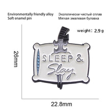 Load image into Gallery viewer, Sleep & Slay enamel Pin