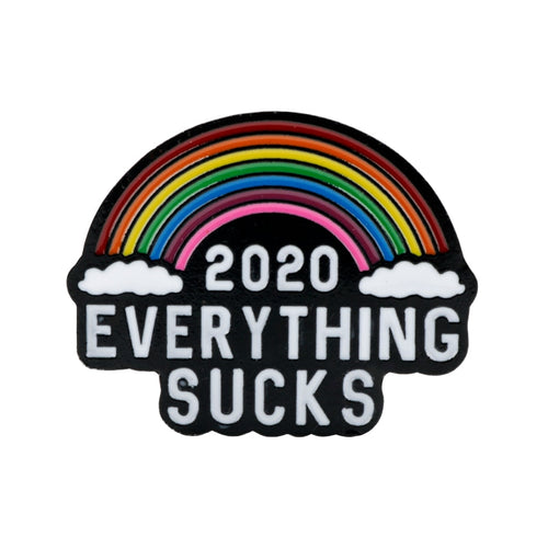 2020 EVERYTHING SUCKS Enamel Pin