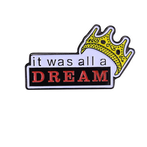 Notorious B.I.G. It was All a Dream Enamel Pin