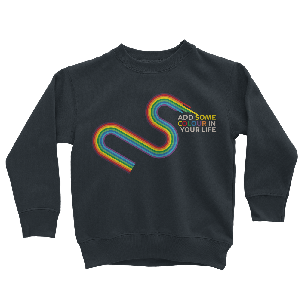 Add some colour to your life Classic Kids Sweatshirt