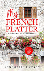 My French Platter by Annemaire Rawson (LAST COPY)