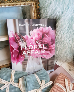 My Floral Affair by Rachel Ashwell