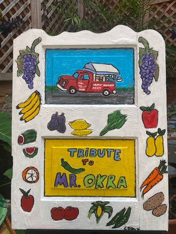 """Tribute To Mr. Okra"" by Charles Gillam"