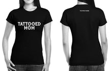 Load image into Gallery viewer, Tattooed Mom T-Shirt