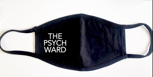 The Psych Ward Face Cover