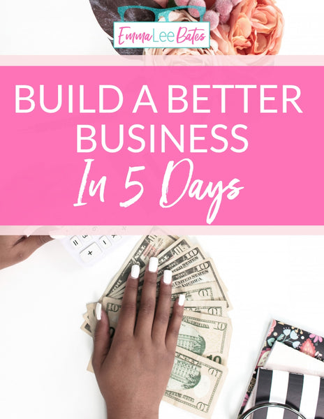 Build a Better Business in 5 Days