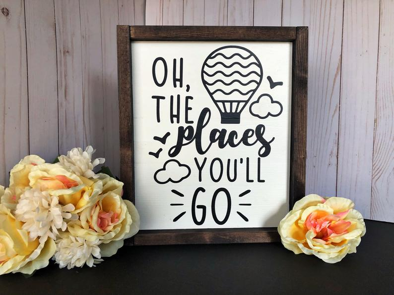 Oh, The Places You'll Go Sign