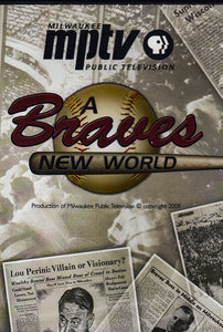 A Braves New World - PRICE INCLUDES SHIPPING