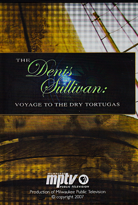 Denis Sullivan VOYAGE TO DRY TORTUGAS - PRICE INCLUDES SHIPPING