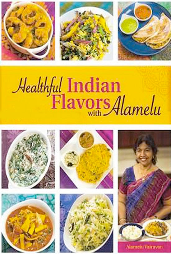 Healthful Indian Flavors with Alamelu Cookbook - PRICE INCLUDES SHIPPING