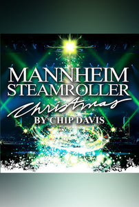 Mannheim Steamroller Chritmas by Chip Davis - One Pair of Tickets