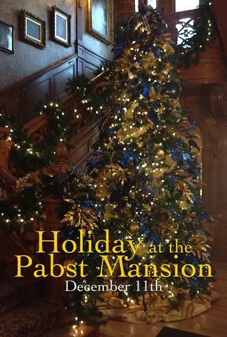 Holiday at the Pabst Mansion with Milwaukee PBS