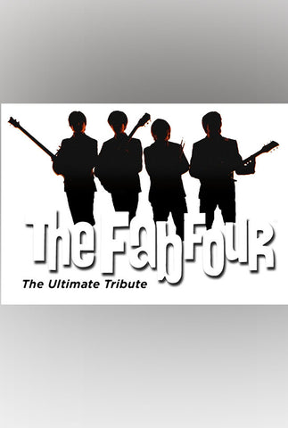 The Fab Four: The Ultimate Tribute - One Pair of Tickets