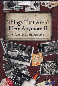 Things That Aren't Here Anymore II DVD - PRICE INCLUDES SHIPPING