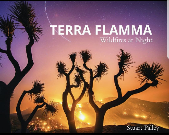 R2. Terra Flamma Wildfires at Night by Stuart Palley Hardcover