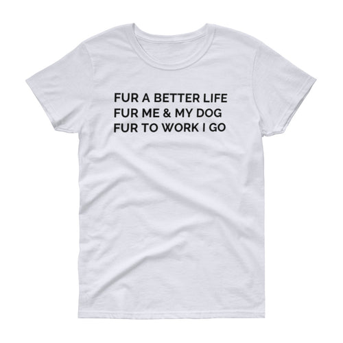 Fur Work Women's short sleeve t-shirt