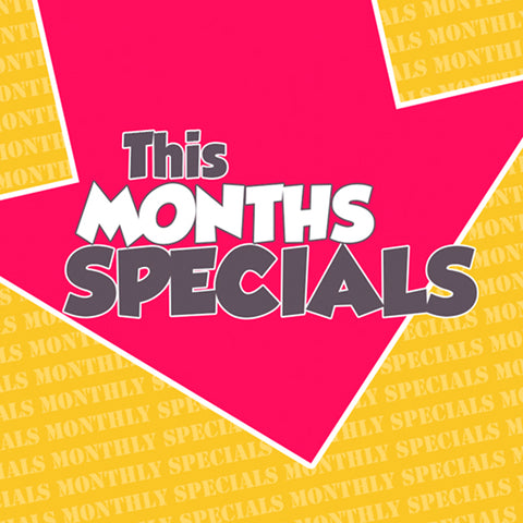This Months Specials