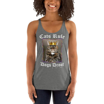 Cats Rule Dogs Drool – Next Level 6733 Ladies' Tri-Blend Racerback Tank Top