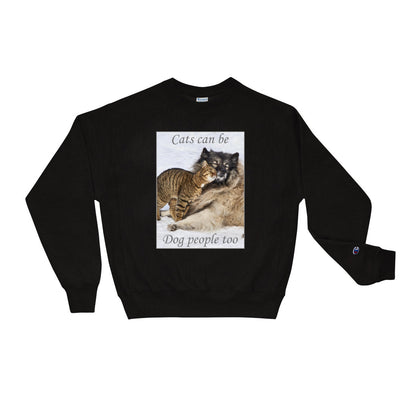 Cats can be dog people too – Champion S149 Crewneck Sweatshirt