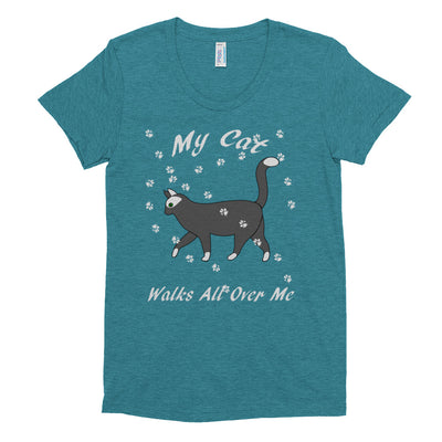 My cat walks all over me – American Apparel TR301W Women's Tri-Blend T-Shirt