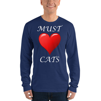 Must love cats – American Apparel 2007 Unisex Fine Jersey Long Sleeve T-Shirt