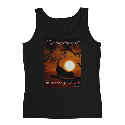 """Domestic cat"" is an oxymoron – Anvil 882L Ladies Missy Fit Ringspun Tank Top with Tear Away Label"