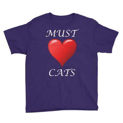 Must love cats – Anvil 990B Youth Lightweight Fashion T-Shirt with Tear Away Label