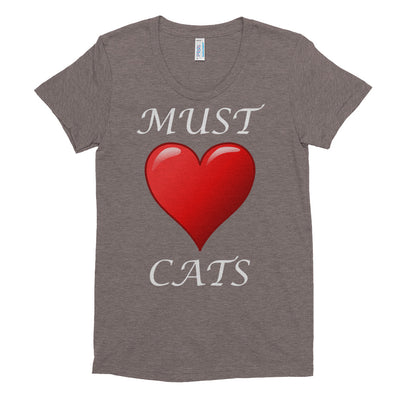 Must love cats – American Apparel TR301W Women's Tri-Blend T-Shirt