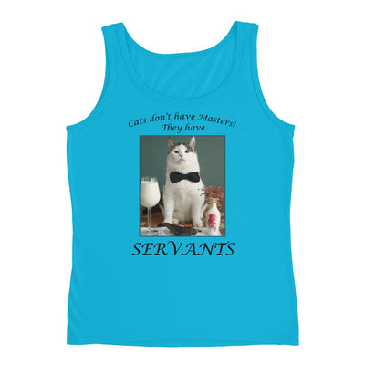 Cats have servants – Anvil 882L Ladies Missy Fit Ringspun Tank Top with Tear Away Label