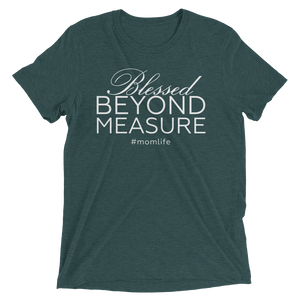 Blessed Beyond Measure - T-Shirt
