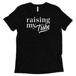 Raising My Tribe - T-Shirt