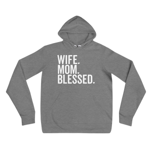 Wife. Mom. Blessed. - Hoodie