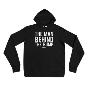 The Man Behind the Bump - Hoodie
