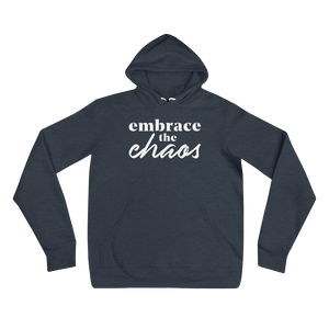 Embrace the Chaos - Hoodie
