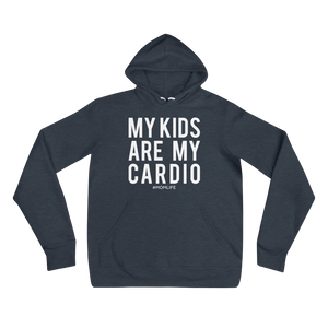 My Kids are My Cardio - Hoodie