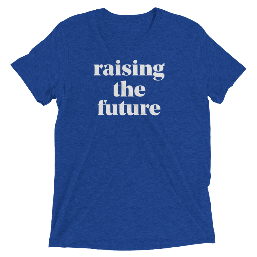 Raising the Future - t-shirt