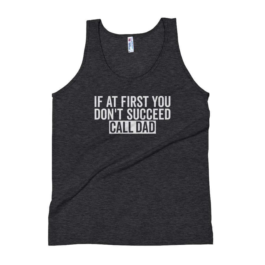 If At First You Don't Succeed - Tank Top