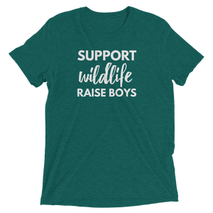 Support Wildlife Raise Boys - T-shirt