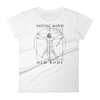 """Young Mind Old Body"" Women's Premium T"