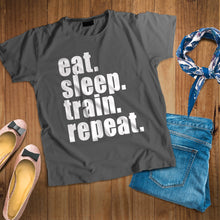 Load image into Gallery viewer, 'Eat. Sleep. Train. Repeat.' Unisex T-Shirt