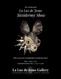 The 3rd Biennial Taxidermy Show
