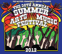 The 36th Annual Summer Arts and Music Festival