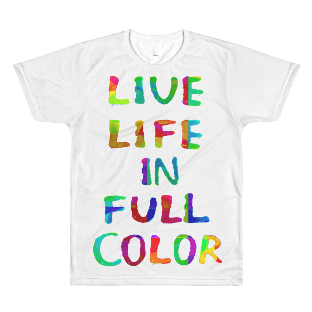 LIVE LIFE IN FULL COLOR - Unisex Loose Fit Tee