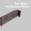 Zen Mate™ Accessory Pillow