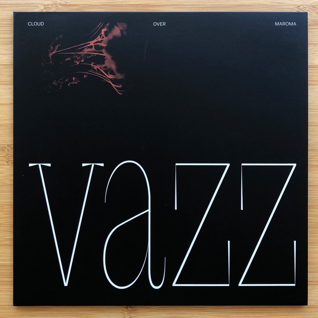 Vazz - Cloud Over Maroma