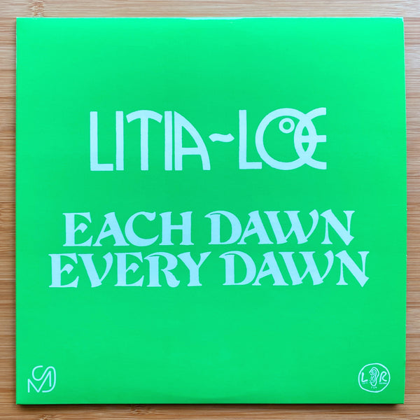 LITIA=LOE - Each Dawn Every Dawn
