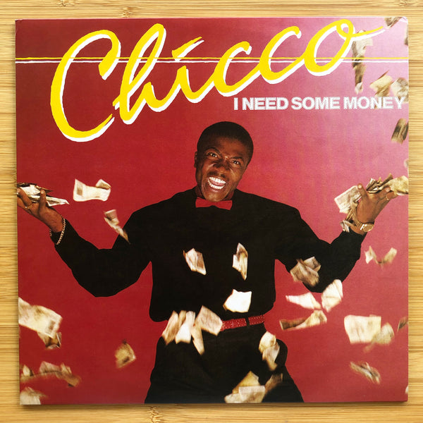 Chicco ‎– I Need Some Money / We Can Dance